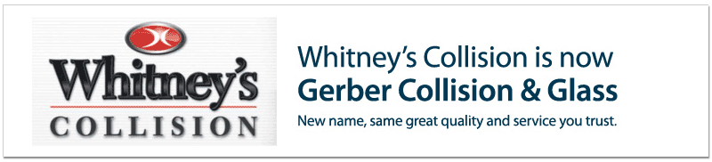 Whitney's Collision is now Gerber Collision & Glass
